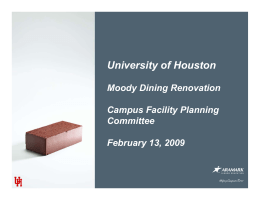 University of Houston Moody Dining Renovation Campus Facility Planning Committee