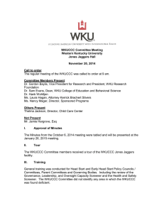 The regular meeting of the WKUCCC was called to order... WKUCCC Committee Meeting Western Kentucky University
