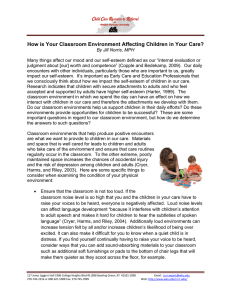 How is Your Classroom Environment Affecting Children in Your Care?