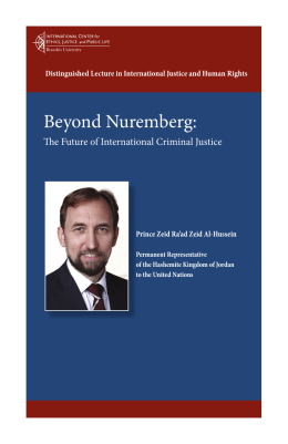 Beyond Nuremberg:  The Future of International Criminal Justice