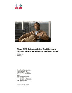 Cisco TEO Adapter Guide for Microsoft System Center Operations Manager 2007
