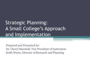 Strategic Planning: A Small College's Approach and Implementation