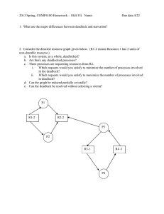 2013 Spring, COMP4100 Homework – 10(4/15)   Name:  ... 1.  What are the major differences between deadlock and...