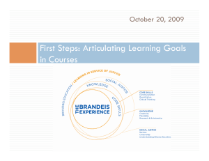 First Steps: Articulating Learning Goals in Courses October 20, 2009