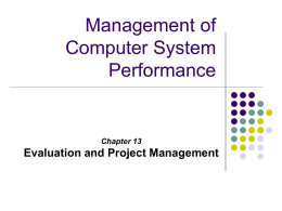 Management of Computer System Performance Evaluation and Project Management