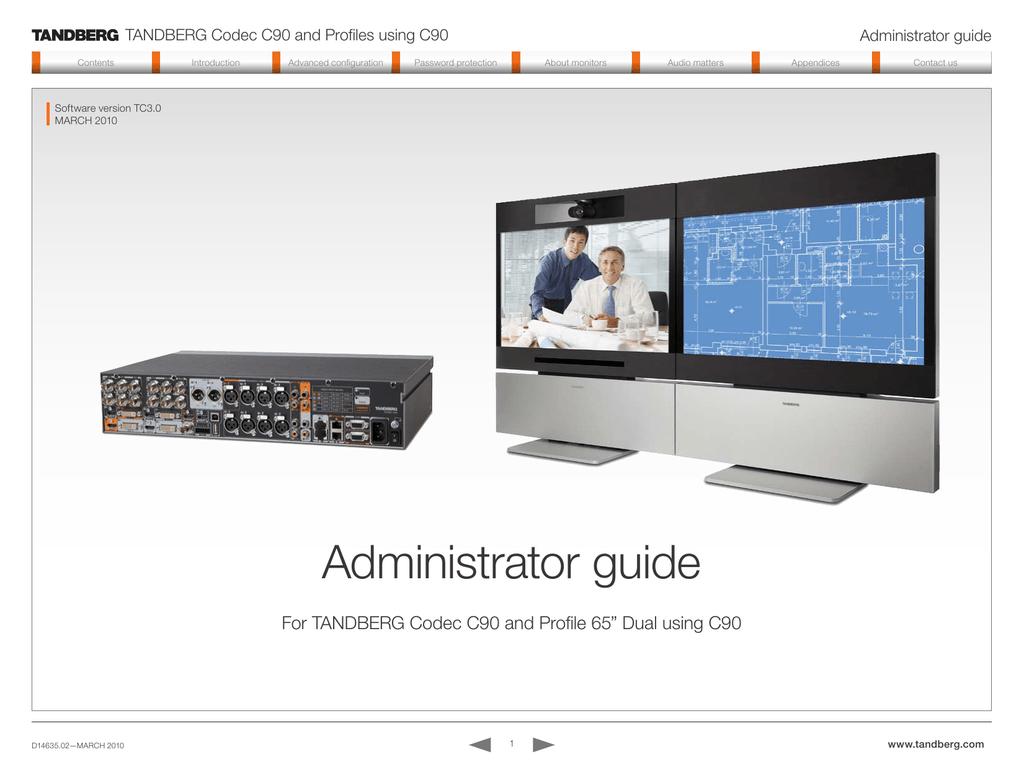 tandberg codec c90 and profiles using c90 administrator guide rh studylib net