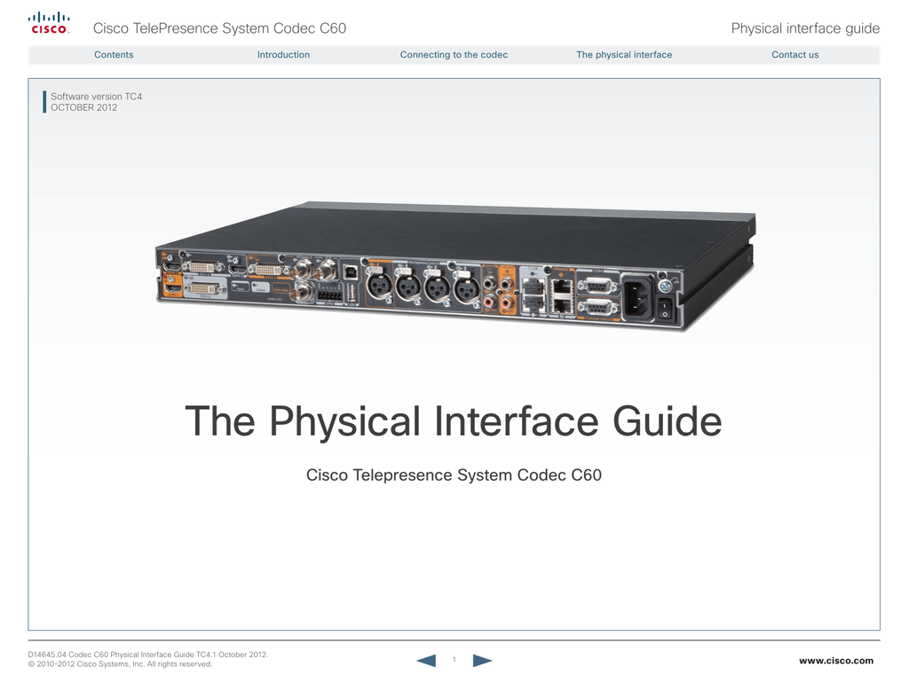 The Physical Interface Guide Cisco Telepresence System Codec C60 Console Cable Wiring Diagram Http Wwwciscocom En Us Docs