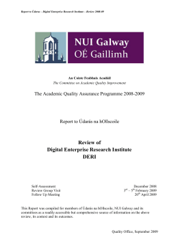 Review of  Digital Enterprise Research Institute  DERI The Academic Quality Assurance Programme 2008­2009