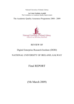 Final REPORT  (5th March 2009) REVIEW OF  Digital Enterprise Research Institute (DERI)