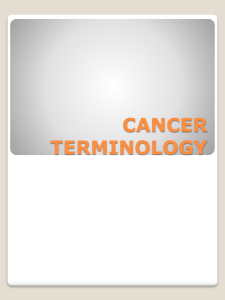 CANCER TERMINOLOGY