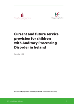 Current and future service provision for children with Auditory Processing Disorder in Ireland