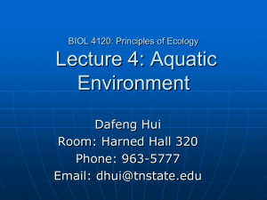 Lecture 4: Aquatic Environment Dafeng Hui Room: Harned Hall 320