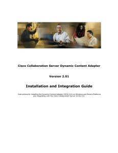 Installation and Integration Guide Cisco Collaboration Server Dynamic Content Adapter Version 2.01