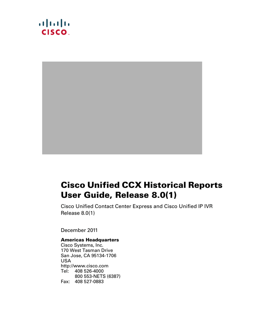 Cisco Unified CCX Historical Reports User Guide, Release 8 0(1)