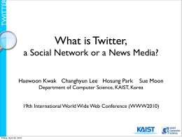 What is Twitter, a Social Network or a News Media? TWITTER