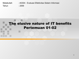 The elusive nature of IT benefits Pertemuan 01-02 Matakuliah