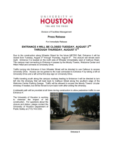 Press Release ENTRANCE 4 WILL BE CLOSED TUESDAY, AUGUST 3