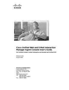 Cisco Unified Web and E-Mail Interaction Manager Agent Console User's Guide