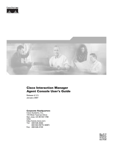Cisco Interaction Manager Agent Console User's Guide