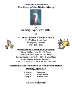 The Feast of the Divine Mercy  Sunday, April 27 , 2014