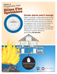Home Fire Sprinklers Smoke alarms aren't enough Make a
