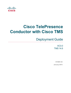 Cisco TelePresence Conductor with Cisco TMS Deployment Guide XC3.0
