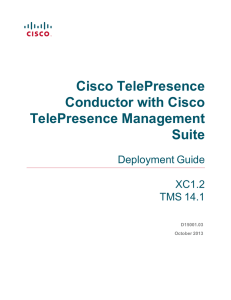 Cisco TelePresence Conductor with Cisco TelePresence Management Suite
