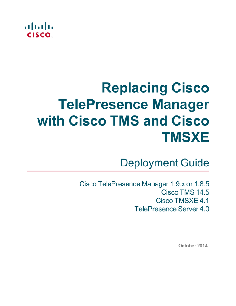 Replacing Cisco TelePresence Manager with Cisco TMS and