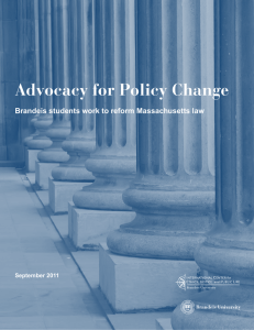 Advocacy for Policy Change Brandeis students work to reform Massachusetts law