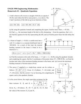 ENGR 1990 Engineering Mathematics Homework #2 – Quadratic Equations