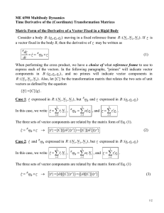 ME 6590 Multibody Dynamics Time Derivative of the (Coordinate) Transformation Matrices