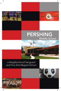 PERSHING Middle School a Neighborhood Vanguard and Fine Arts Magnet School
