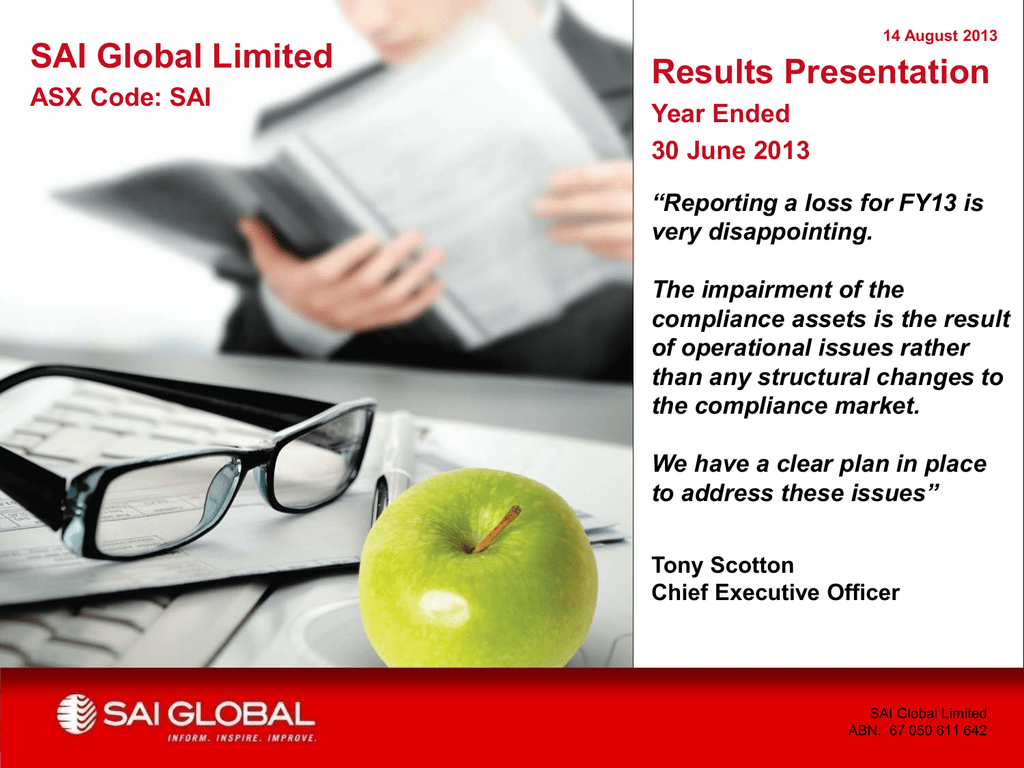 SAI Global Limited Results Presentation ASX Code: SAI