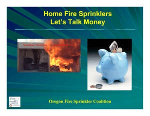 Home Fire Sprinklers Let's Talk Money Oregon Fire Sprinkler Coalition