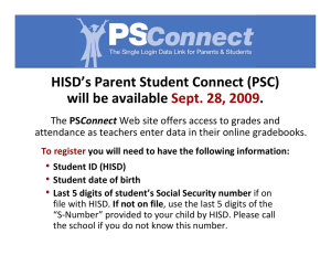 HISD's Parent Student Connect (PSC) will be available  .