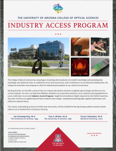 INDUSTRY ACCESS PROGRAM THE UNIVERSITY OF ARIZONA COLLEGE OF OPTICAL SCIENCES