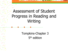 Assessment of Student Progress in Reading and Writing Tompkins-Chapter 3