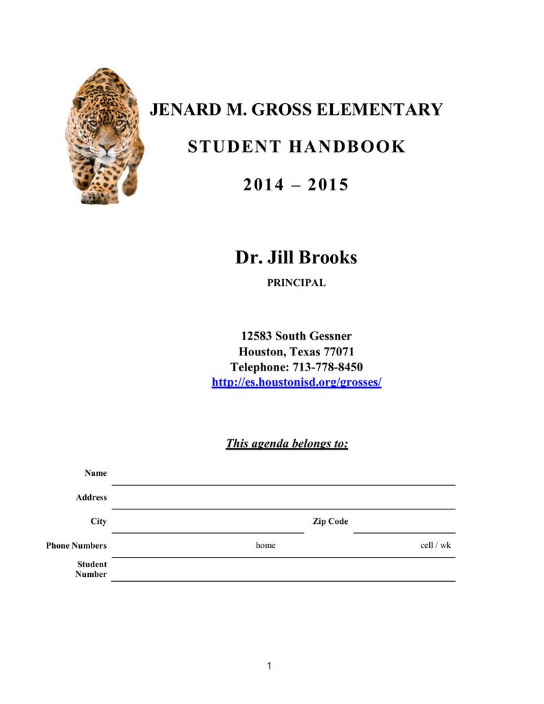Dr. Jill Brooks JENARD M. GROSS ELEMENTARY