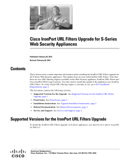 Cisco IronPort URL Filters Upgrade for S-Series Web Security Appliances Contents