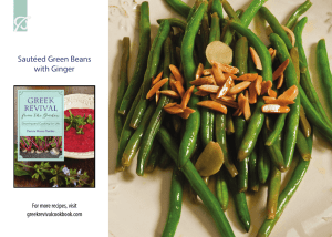 Sautéed Green Beans with Ginger For more recipes, visit