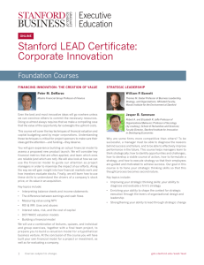 Stanford LEAD Certificate: Corporate Innovation Foundation Courses FINANCING INNOVATION: THE CREATION OF VALUE