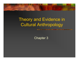 Theory and Evidence in Cultural Anthropology Chapter 3