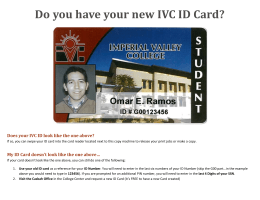 Do you have your new IVC ID Card?