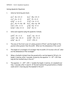 MPM2D1 – Unit 6: Quadratic Equations  Solving Quadratic Equations: 1.