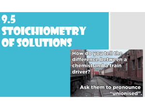 9.5 Stoichiometry of Solutions
