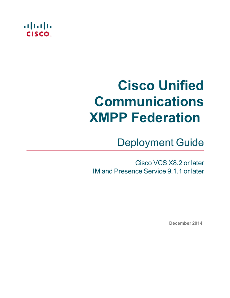 Cisco Unified Communications XMPP Federation Deployment Guide