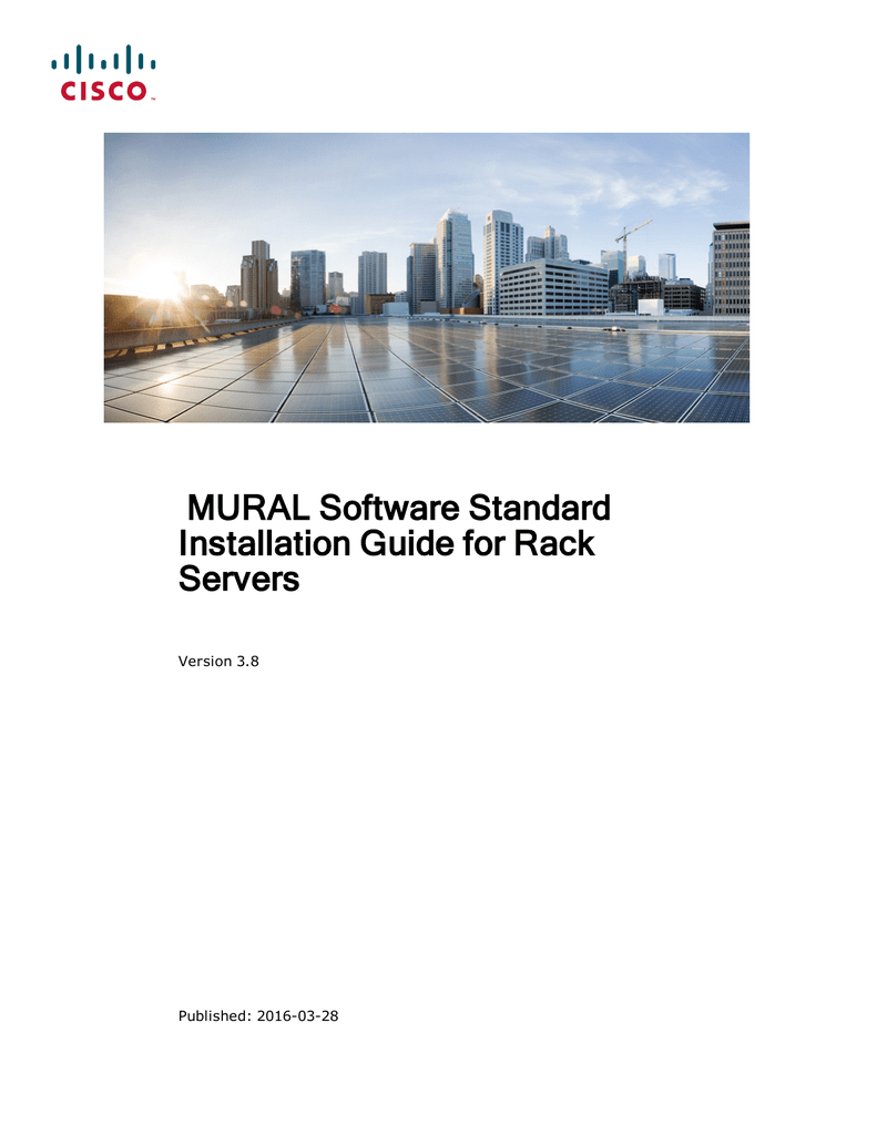 MURAL Software Standard Installation Guide for Rack Servers