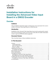 Installation Instructions for Installing the Advanced Video Input Overview