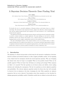 A Bayesian Decision-Theoretic Dose Finding Trial Submitted to Decision Analysis Peter M¨