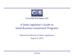 A State Legislator's Guide to Small Business Investment Programs August 4, 2015